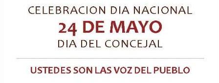 DIA NACIONAL CONCEJAL - 24 DE MAYO DE 2013