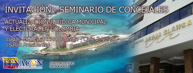 INVITACIÓN SEMINARIO DE CONCEJALES – ACTUALIZACIÓN JURÍDICA MUNICIPAL Y ELECTORAL EN COLOMBIA